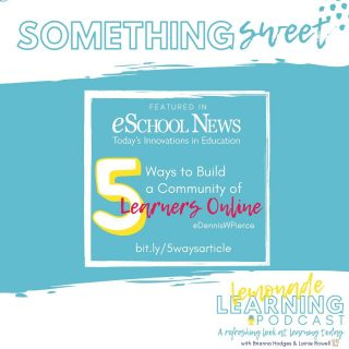 eSchool News reporter Dennis Pierce knew just who to call for expert insight on building engaging and effective online learning environments: ✨@LainieRowell✨  Lainie shared our @LemonadeLearning podcast 🍋 as a resource and Dennis found more than a few sweet tips:  5️⃣ Ways to Build A Community of Online Learners ➡️ SWIPE for the 5️⃣ tips 💻 Check out the full article at https://bit.ly/5waysarticle 🎧 Thirsty for more? Subscribe today https://bit.ly/lemonadelearning